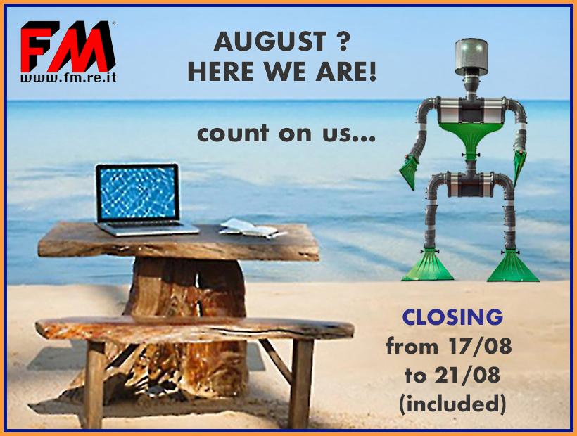 Août … ouvert pour les vacances!